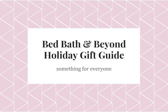 #SleighTheHoliday: Gifting With Bed, Bath & Beyond