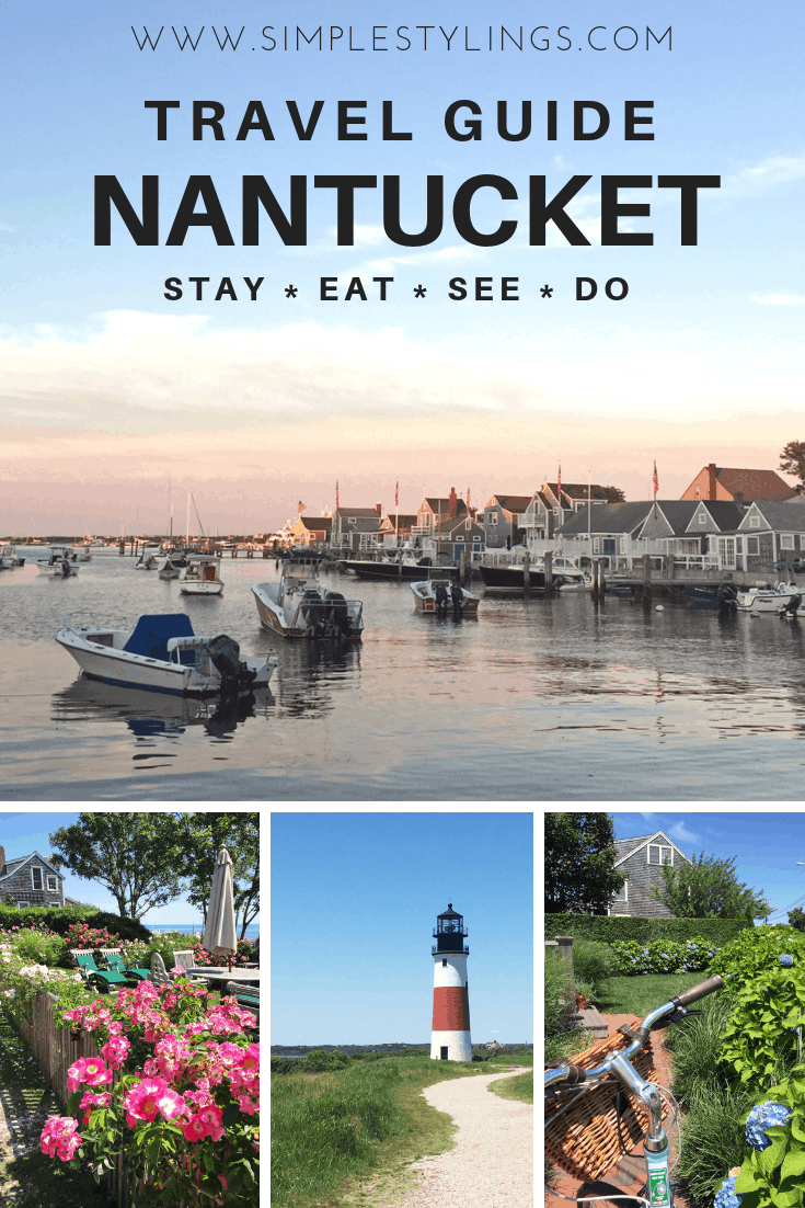 Nantucket Travel Guide: Stay, See, Eat, Do pin