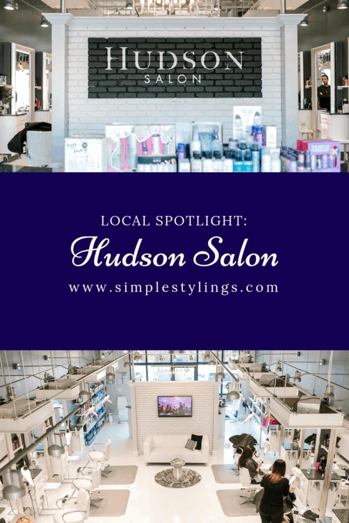 Local Spotlight: Hudson Salon + A Gift For You pin