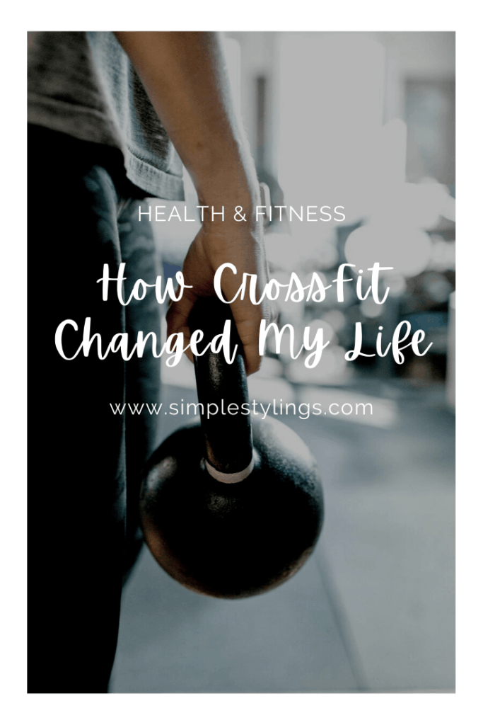 How Crossfit Changed My Life pin