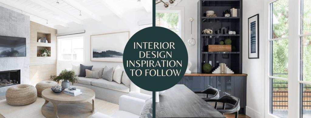 favorite interior design inspiration to follow